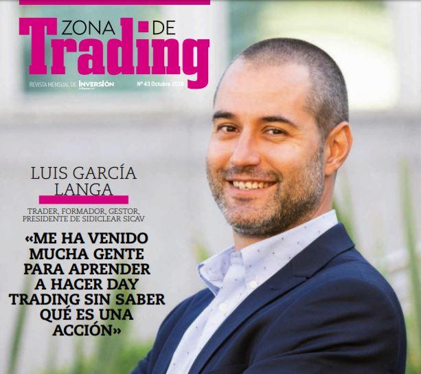 Entrevista Luis García Langa Zona de Trading